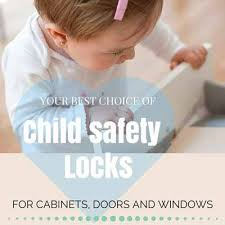 baby locks for cabinet doors best child safety locks for cabinets doors and windows baby safety
