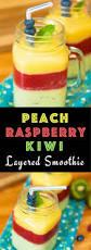 layered kiwi raspberry peach smoothie recipe with video tipbuzz