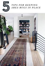 thin area rugs 5 tips for keeping area rugs exactly where you want them chris