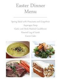 Great Easter Dinner Ideas Great Last Minute Easter Dinner Ideas Everything From Appetizers