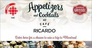 ricardo cuisine concours enter appetizers and cocktails at café ricardo contest