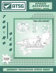 amazon com atsg 700 r4 update handbook gm transmission repair