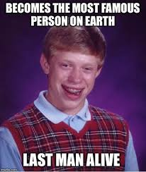 Most Famous Memes - bad luck brian meme imgflip