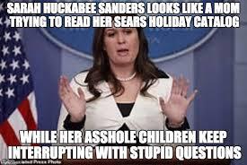 Meme Catalog - sarah huckabee sanders memes imgflip