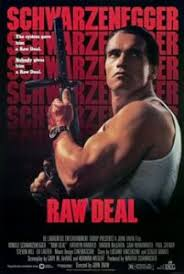 arnold in u0027raw deal u0027 u2013 a raw movie a ludicrous acting an awesome