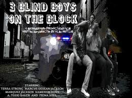 3 blind boys on the block short film u2014 moving4ward productions