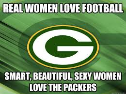 Sexy Women Meme - real women love football smart beautiful sexy women love the