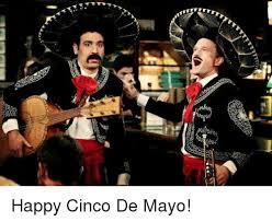 Memes 5 De Mayo - 丁絮tt sesasan happy cinco de mayo meme on me me