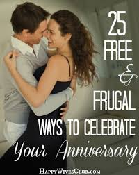 13th anniversary ideas 25 free frugal ways to celebrate your anniversary happy club