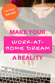 make your work at home dream a reality mompreneurs