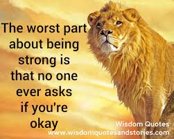 quotes about being strong enough to move on be strong enough to let go u2013 wisdom quotes u0026 stories