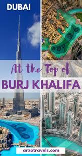 Burj Khalifa At The Top Of Burj Khalifa In Dubai Arzo Travels