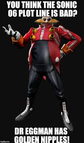 Eggman Meme - image tagged in dr eggman imgflip