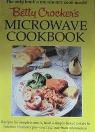 selune cuisine betty crocker s microwave cookbook by betty crocker