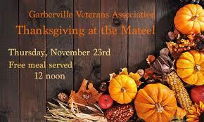 nov 23rd thanksgiving at the mateel mateel community center