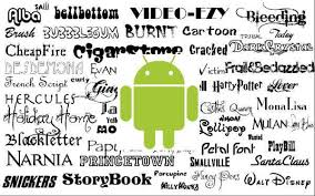 android fonts how to change android font without rooting