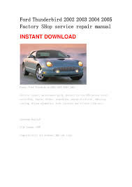 ford focus 2000 repair manual ford thunderbird 2002 2003 2004 2005 manual
