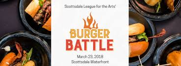 burger battle 2018 by scottsdale league for the arts on march 23