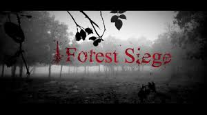 forest siege forest siege