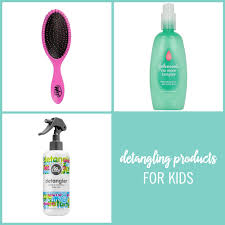 21 awesome products for detangling kids hair babble
