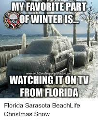 Florida Winter Meme - my favorite part of winter is 1775 wwwunclesams misguided children