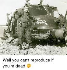 Birth Control Meme - 25 best memes about birth control birth control memes