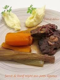 cuisiner jarret de boeuf jarret de boeuf mijoté aux petits légumes diet délices