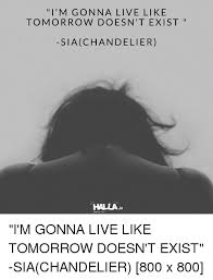 Sia Chandelier Text 25 Best Memes About Sia Chandelier Sia Chandelier Memes