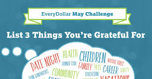 may challenge list 3 things that you are grateful for