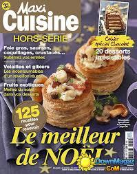 maxi cuisine magazine maxi cuisine hors série novembre décembre 2017 no 21