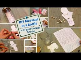 diy message in a bottle diy message in a bottle w origami envelope tutorial slife