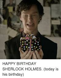 Happy Birthday Meme Tumblr - barachiki tumblrcom happy birthday sherlock holmes today is his