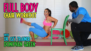 Exercise Chair As Seen On Tv Full Body Workout Using A Chair With Dr Oz U0027s Trainer Donovan