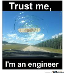 Engineer Meme - trust me i m an engineer by cray meme center