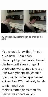 Spn Kink Meme - iguniverseofphan my kink dan playing the yuri on ice single on the