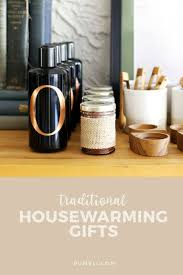 best housewarming gifts for first home 25 unique traditional housewarming gifts ideas on pinterest