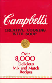 campbell s creative cooking with soup over 8 000 delicious mix campbell s creative cooking with soup over 8 000 delicious mix and match recipes flora szatkowski william r houssell amazon com books
