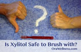 is xylitol safe to brush with orawellness