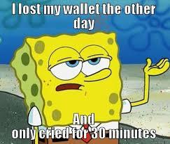 Spongebob Wallet Meme - tough spongebob memes quickmeme