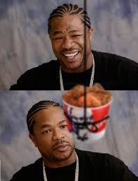 Xzibit Meme - the original xzibit meme funny