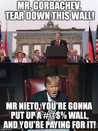 Memes Mexico - countries walls then and now nieto is the president of mexico
