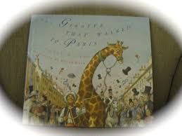 f i a r the giraffe that walked to paris creekside learning