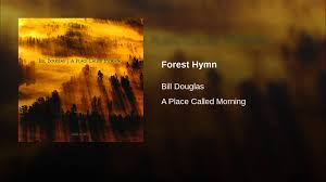 A Place Hymn Forest Hymn