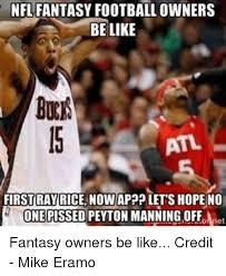 Nfl Fantasy Memes - 25 best memes about nfl fantasy nfl fantasy memes