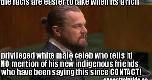 Memes About Change - leonardo dicaprio last real indians