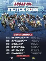 lucas oil pro motocross schedule 2016 lucas oil pro motocross chionship schedule