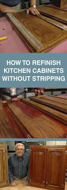 how to refinish wood kitchen cabinets without stripping how to refinish kitchen cabinets without stripping