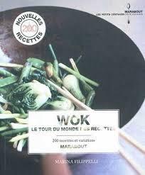 marabout cuisine du monde wok le tour du monde des recettes par marina filippelli cuisine