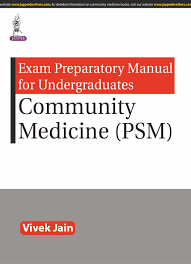 exam preparatory manual for undergraduates community medicine