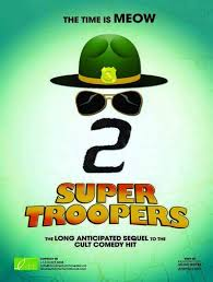 Super Troopers Meme - super troopers 2 movie poster rebrn com